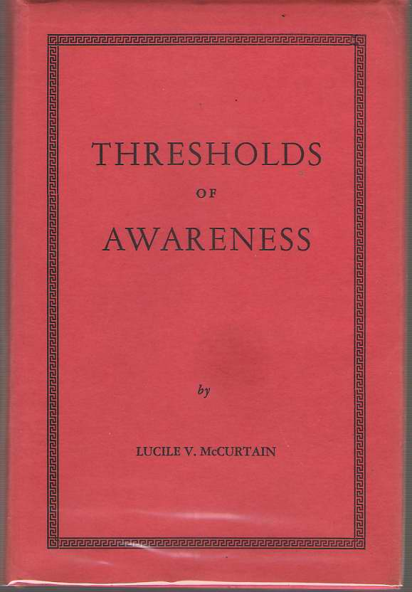 Thresholds of Awareness, McCurtain, Lucile V.