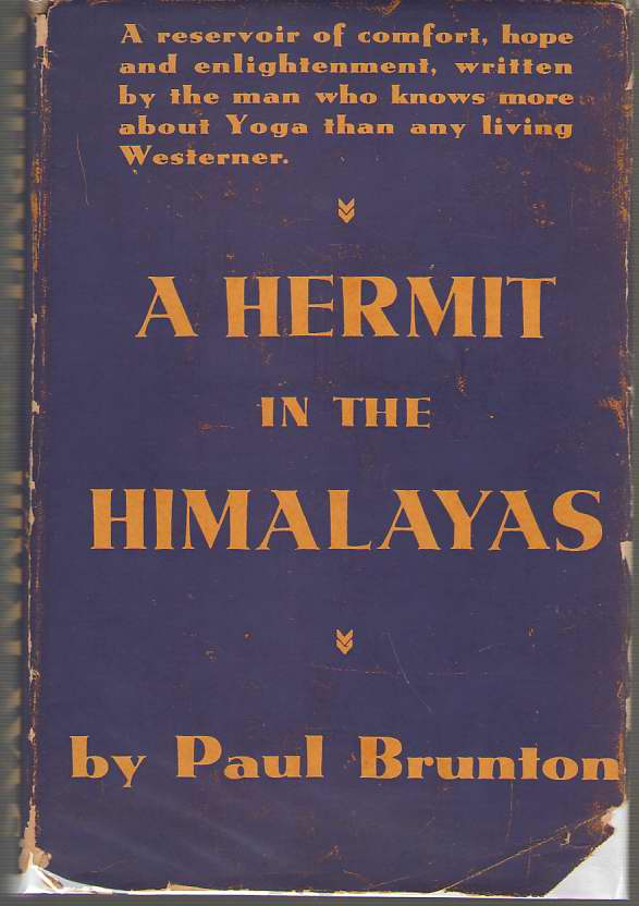 A Hermit in the Himalayas, Brunton, Paul
