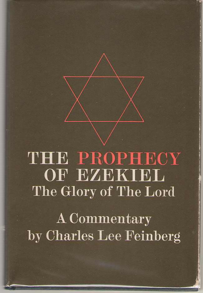 Image for The Prophecy of Ezekiel  The Glory of the Lord