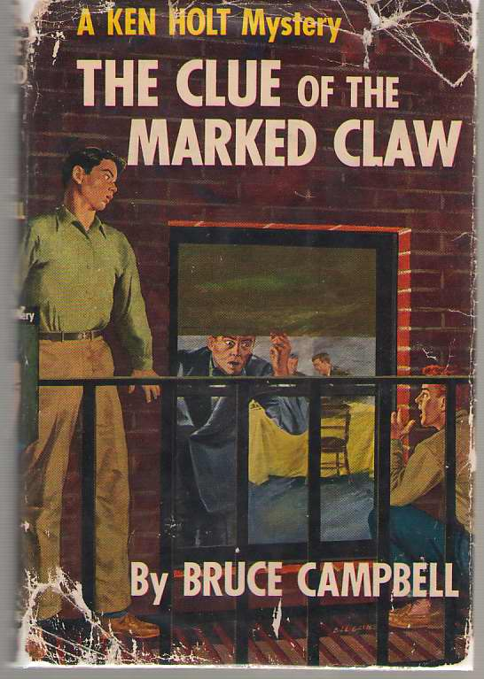 The Clue Of The Marked Claw, Campbell, Bruce (Epstein, Sam & Beryl)
