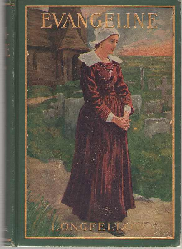 Evangeline A Tale Of Acadie, Longfellow, Henry Wadsworth