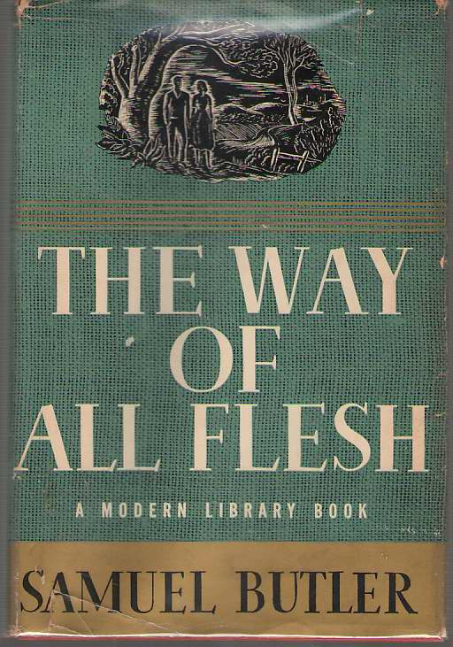 The Way of All Flesh, Butler, Samuel; Zabel, Morton Dauwen (Introduction)