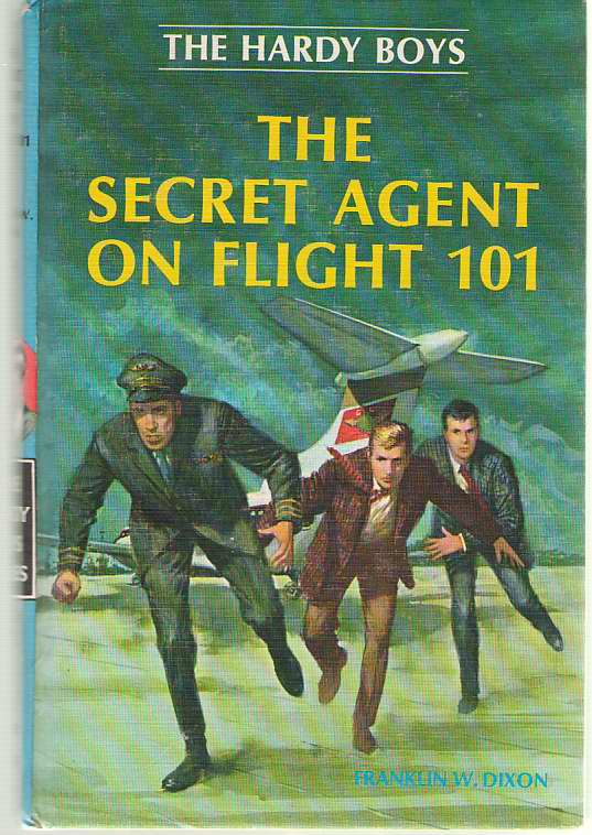 The Secret Agent On Flight 101, Dixon, Franklin W.