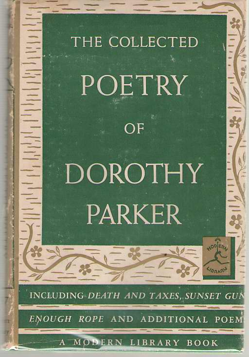 The Collected Poetry Of Dorothy Parker, Parker, Dorothy