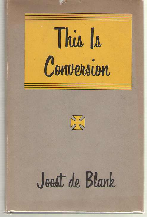 This is Conversion, De Blank, Joost