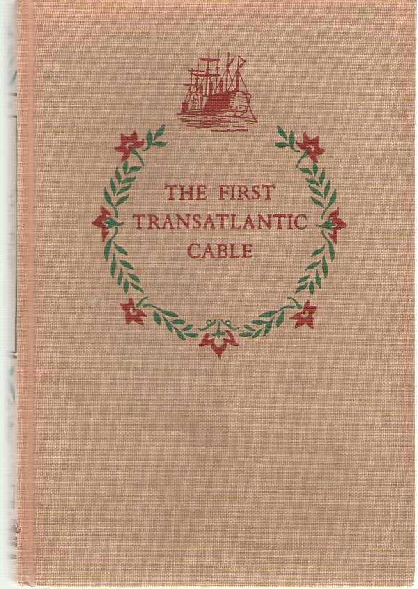 The First Transatlantic Cable, Nathan, Adele Gutman