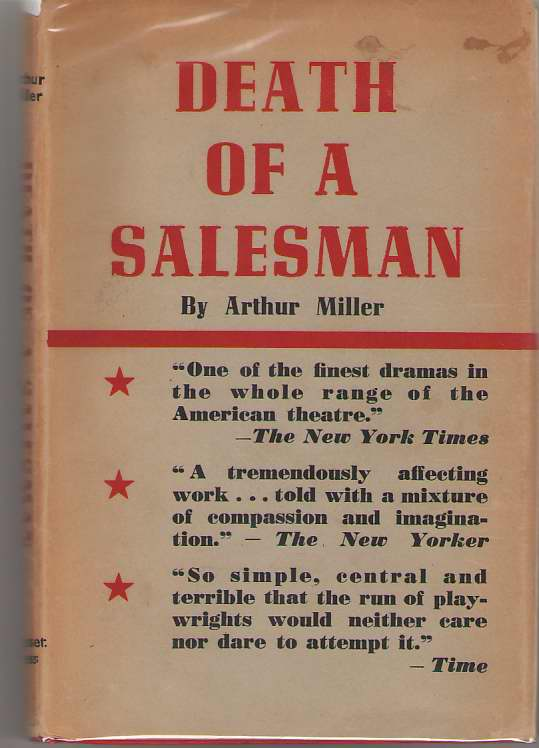 Death Of A Salesman Certain Private Conversations in Two Acts and a Requiem, Miller, Arthur