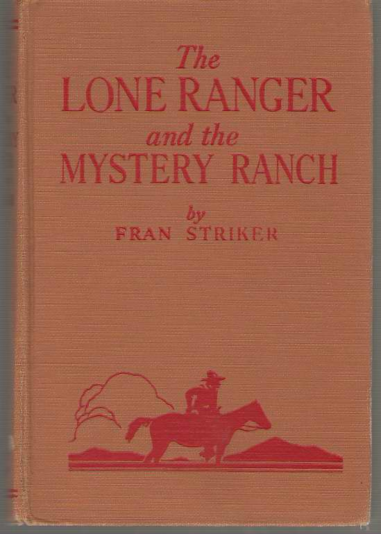 The Lone Ranger And The Mystery Ranch, Striker, Fran