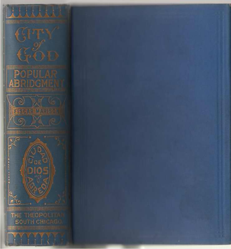 The City Of God Popular Abridgment of the Divine History and Life of the Virgin Mother of God, Mary Of Agreda; Marison, Fiscar (translator)