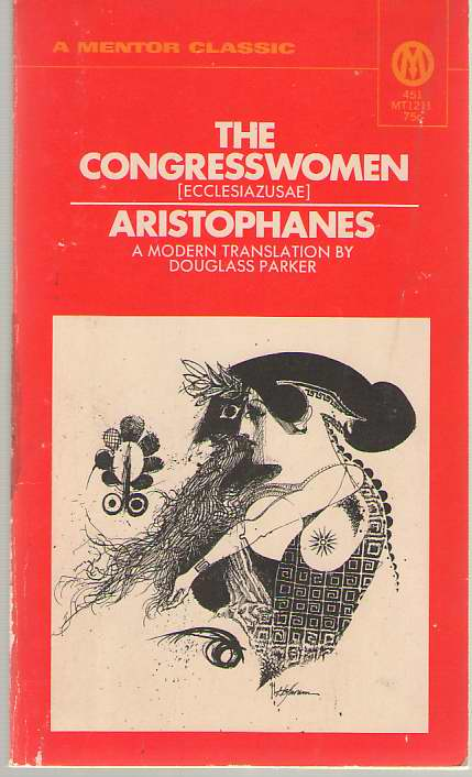 The Congresswomen, Aristophanes; Parker, Douglass (translator)