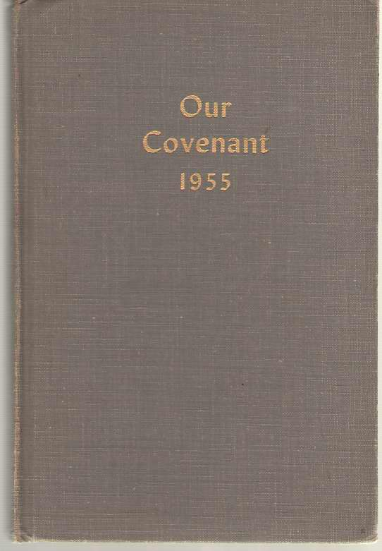 Our Covenant 1955 An Illustrated Annual of the Evangelical Mission Covenant Church of America Volume 30, Hedstrand, G. F. [editor]