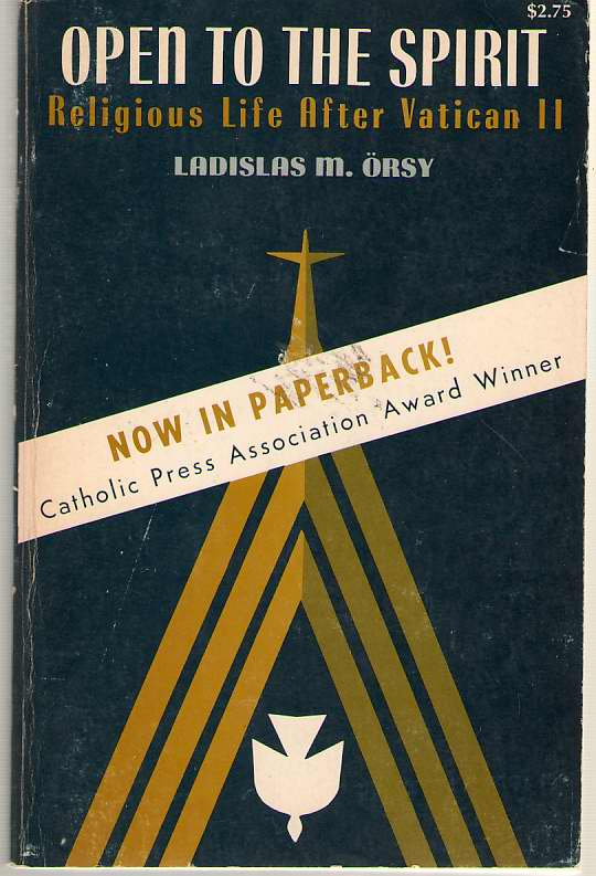 Open to the Spirit - Religious Life After Vatican II, Orsy, Ladislas
