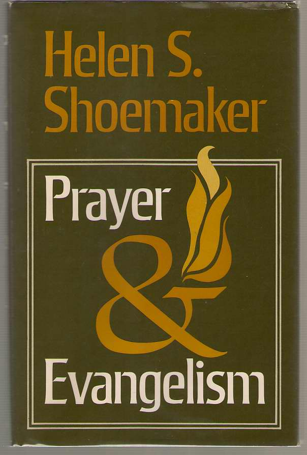 Prayer And Evangelism, Shoemaker, Helen Smith