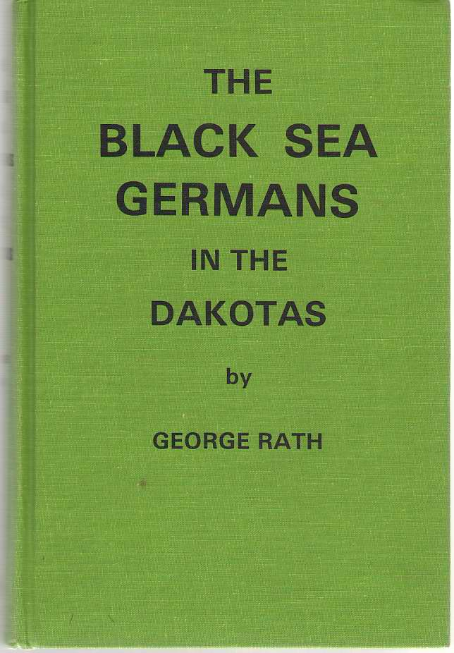 The Black Sea Germans In The Dakotas