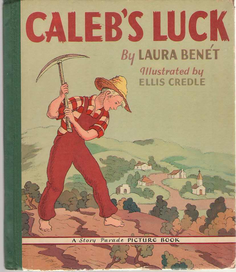Caleb's Luck, Benet, Laura; Credle, Ellis (Illustrator)
