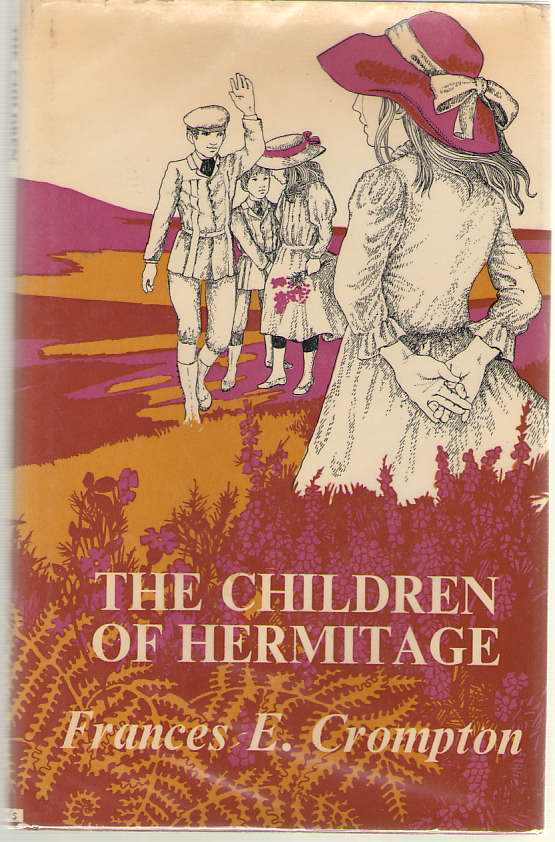 The Children Of Hermitage, Crompton, Frances E.