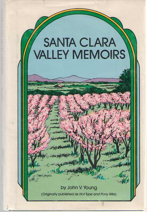Santa Clara Valley Memories, Young, John V.