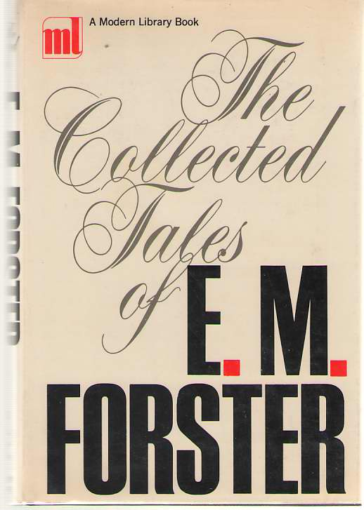 The Collected Tales Of E. M. Forster, Forster, E. M.