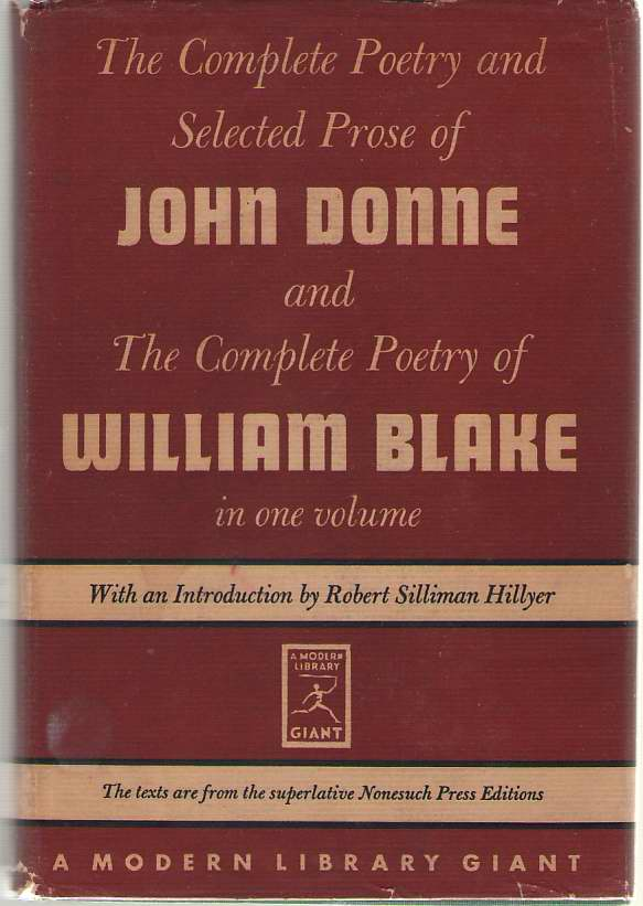 The Complete Poetry And Selected Prose Of John Donne & The Complete Poetry Of William Blake, Donne, John; Blake, William