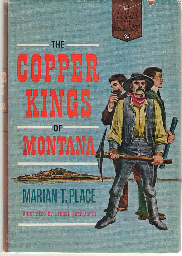 The Copper Kings Of Montana, Place, Marian T.
