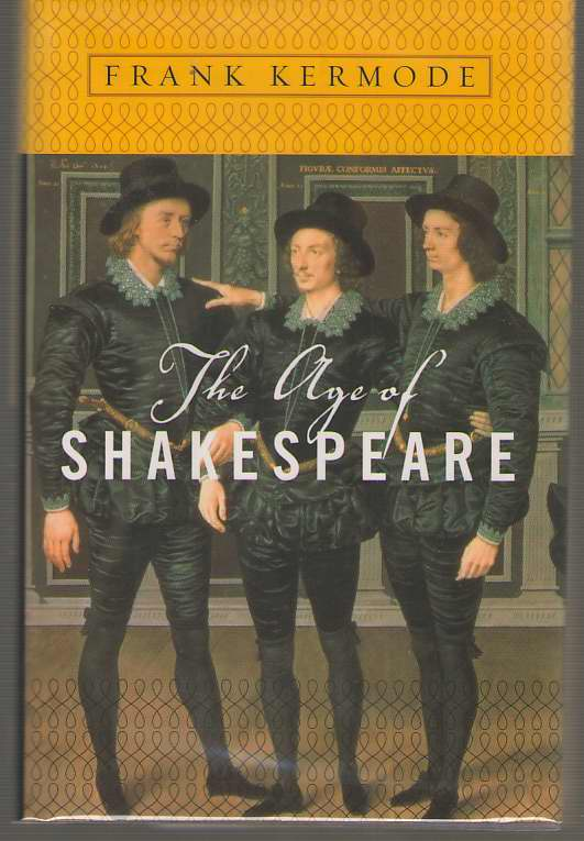 The Age Of Shakespeare, Kermode, Frank
