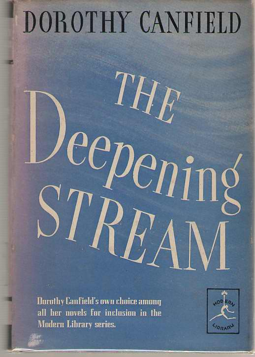 The Deepening Stream, Canfield, Dorothy