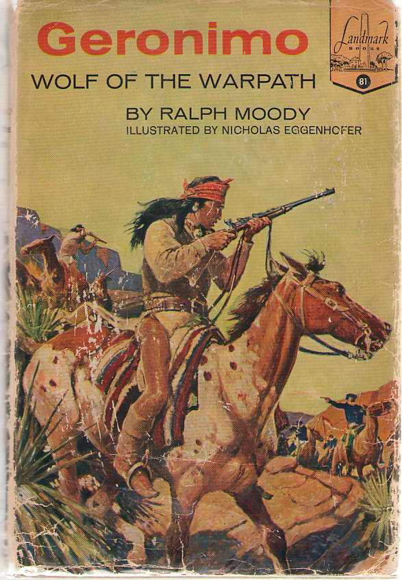 Geronimo Wolf of the Warpath, Moody, Ralph