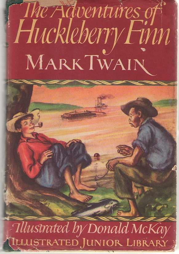 The Adventures Of Huckleberry Finn, Twain, Mark; McKay, Donald (Illustrator)