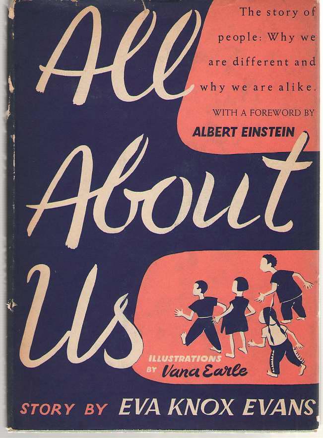 All About Us, Evans, Eva Knox; Earle, Vana (Illustrator) ; Einstein, Albert (Forward)