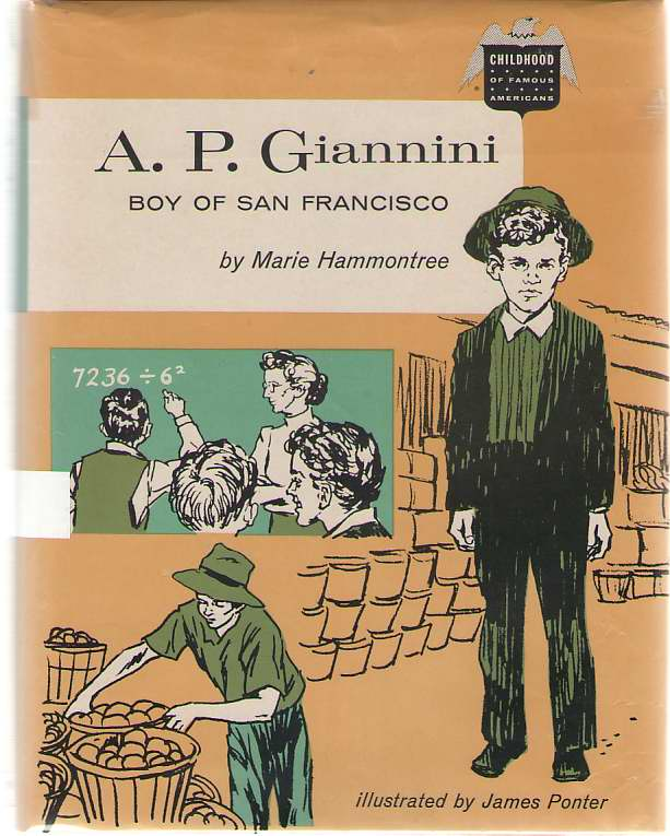 A. P. Giannini Boy of San Francisco, Hammontree, Marie