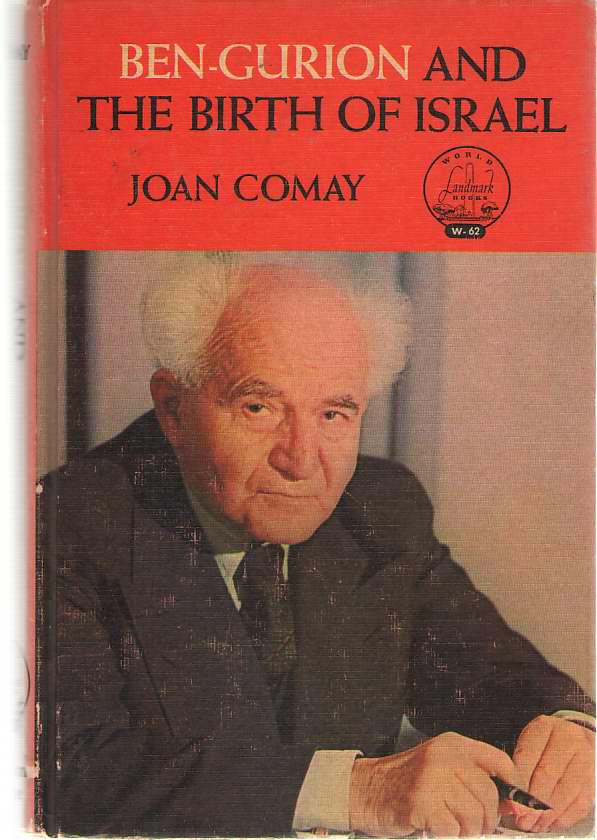 Ben-gurion And The Birth Of Israel, Comay, Joan