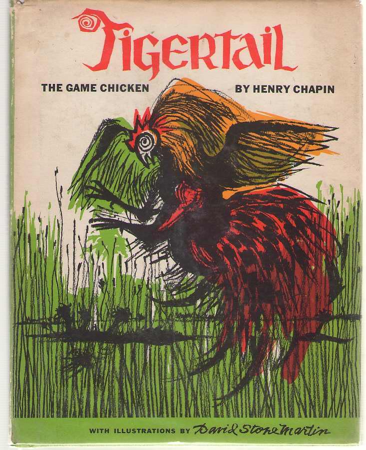 Tigertail, Chapin, Henry; Martin, David Stone (Illustrator)