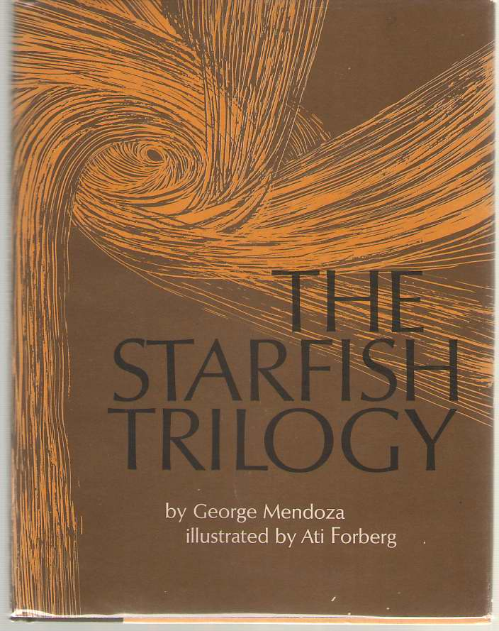 The Starfish Trilogy, Mendoza, George; Forberg, Ati (Illustrator)