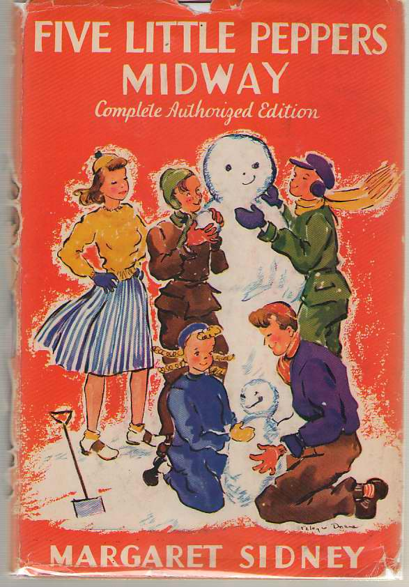 Five Little Peppers Midway Complete Authorized Edition, Sidney, Margaret