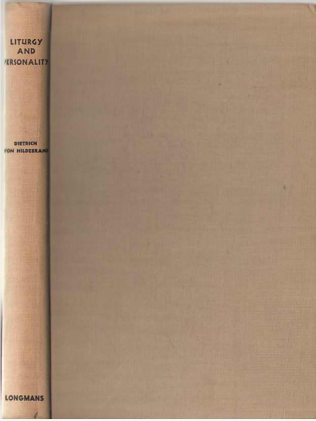 Liturgy and Personality, Von Hildebrand, Dietrich
