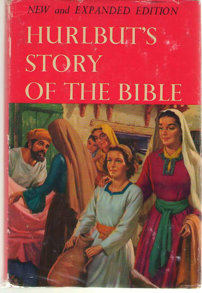 Hurlbut's Story of the Bible for Young and Old, Hurlbut, Jesse Lyman; Savage, Steele (Illustrator)