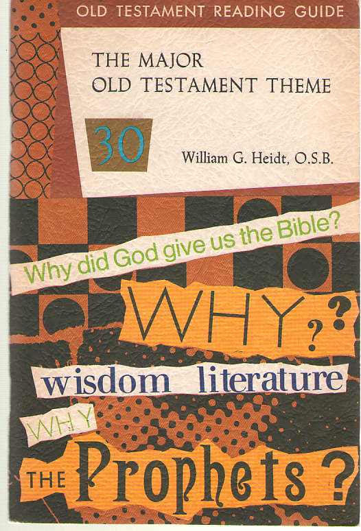 The Major Old Testament Theme, Heidt, William G.