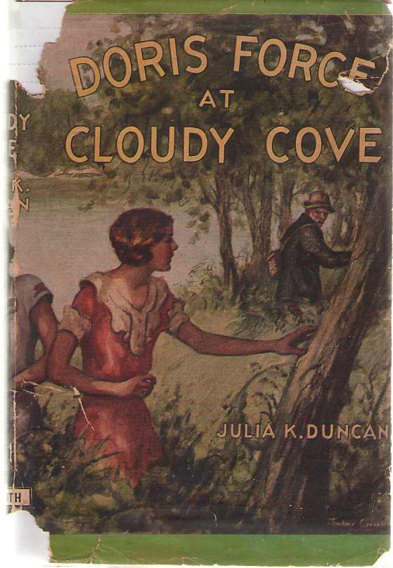 Doris Force At Cloudy Cove, Or the Old Miser's Signature, Duncan, Julia K. (Wirt, Mildred)