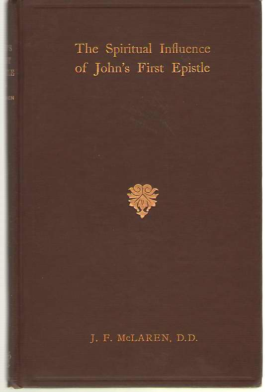 Image for The Spiritual Influence Of John's First Epistle