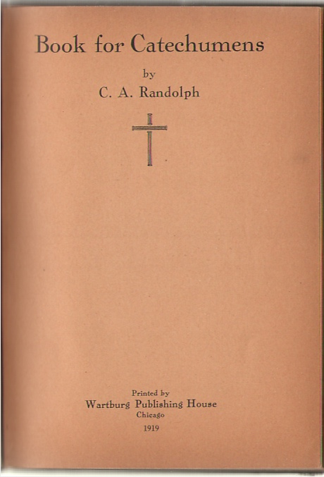 Book For Catechumens, Randolph, C. A