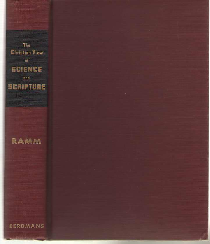 The Christian View Of Science And Scripture, Ramm, Bernard L
