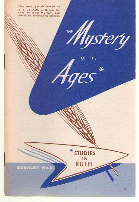 The Mystery Of The Ages, De Haan, M. R.