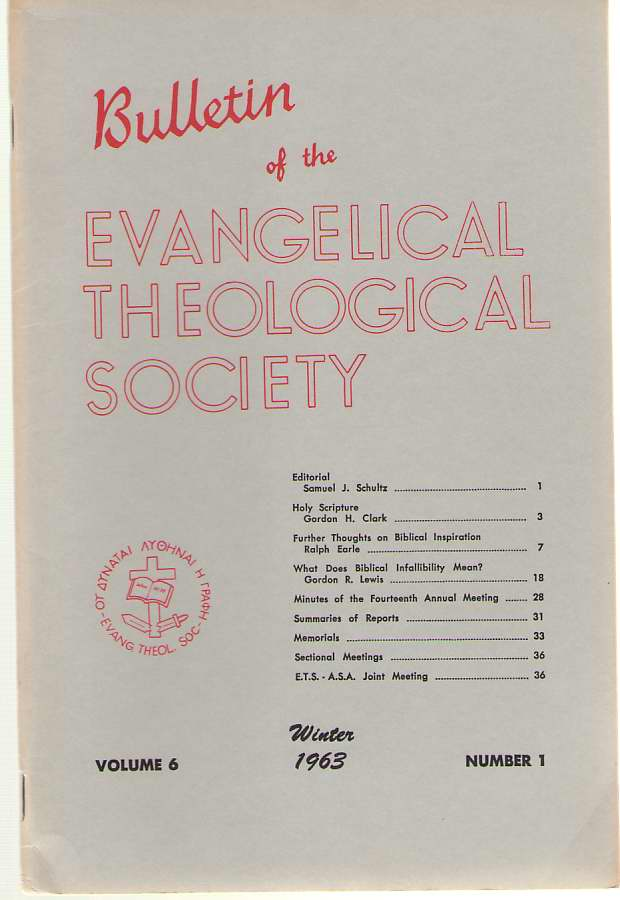 Bulletin Of The Evangelical Theological Society Volume 6, Number 1, Winter 1963, Schultz, Samuel ( editor )