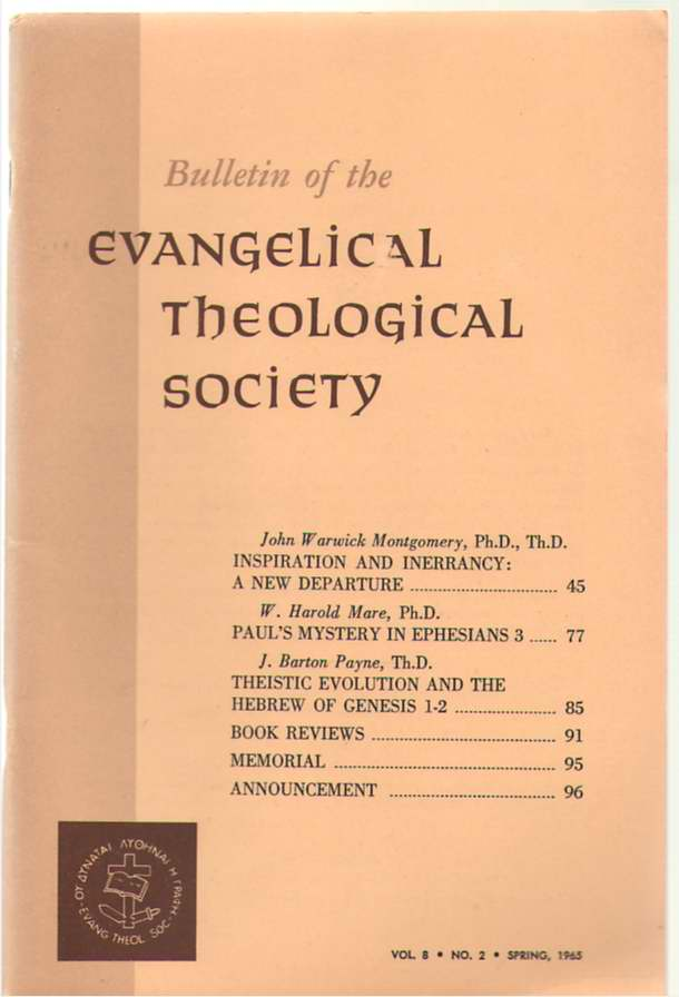 Bulletin Of The Evangelical Theological Society Volume 8, Number 2, Spring 1965, Schultz, Samuel ( editor )