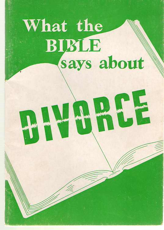 What The Bible Says About Divorce, Orr, William W