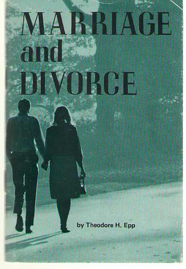 Marriage and Divorce, Epp, Theodore H.