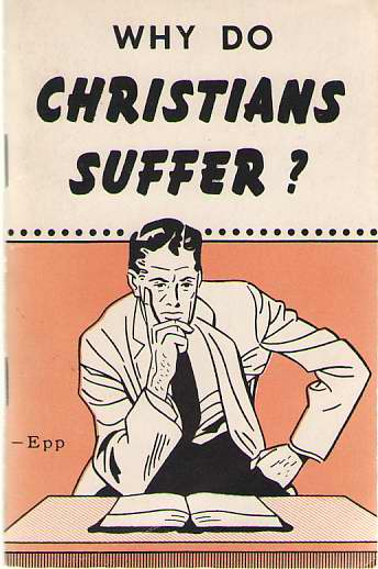 Why Do Christians Suffer?, Epp, Theodore H.