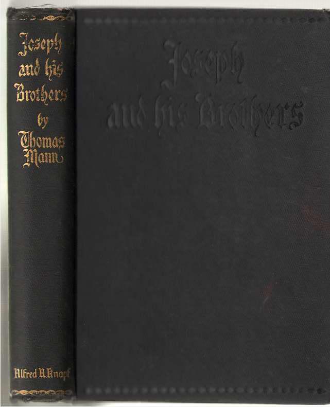 Joseph and His Brothers, Mann, Thomas & Lowe-Porter, H. T. (translator)