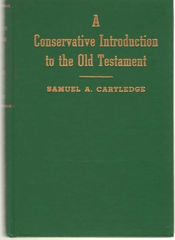Image for A Conservative Introduction To The Old Testament