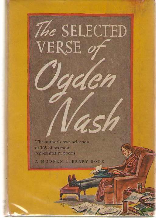 The Selected Verse of Ogden Nash, Nash, Ogden